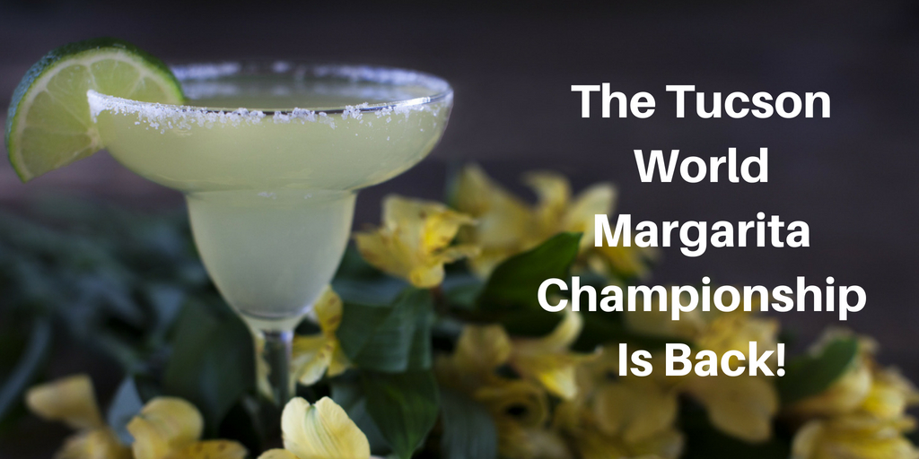The 2018 Tucson World Margarita Championship is this Friday, August 10th. Hosted by the Southern Arizona Arts & Culture Alliance at the Hotel El Conquistador, this is an event that couldn't be any more perfect for Tucson, AZ.