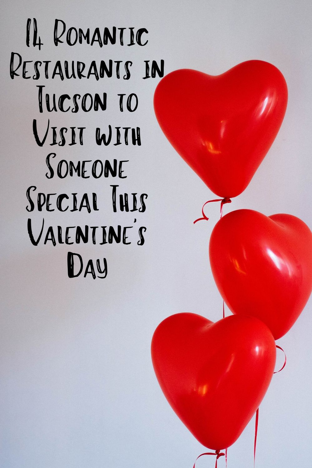 If you are new to Tucson living and are looking for recommendations on Tucson restaurants that will make Valentine's Day in Tucson the best one yet...we've got you covered.