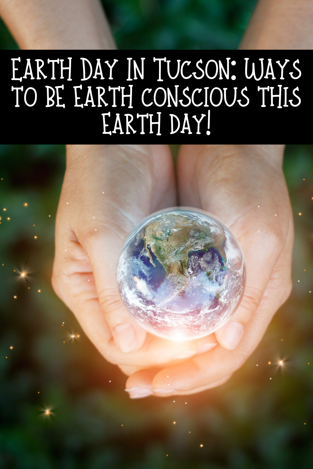 Did you know that Earth Day in Tucson is just around the corner? If you can't get out and volunteer in Tucson this Earth Day, fear not. We're bringing you a list of five things you can do at home that will make a big impact on the earth and your footprint here.